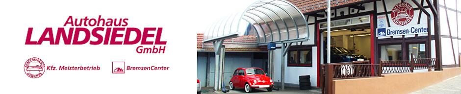 Autohaus und Kfz-Werkstatt Landsiedel